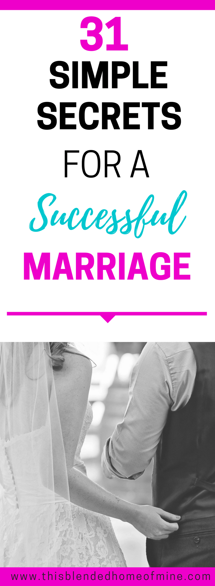 31 Simple Secrets to A Successful Marriage - This Blended Home of Mine _ Marriage, Marriage Problems, Marriage Advice, Marriage Tips, Marriage Goals, Relationships