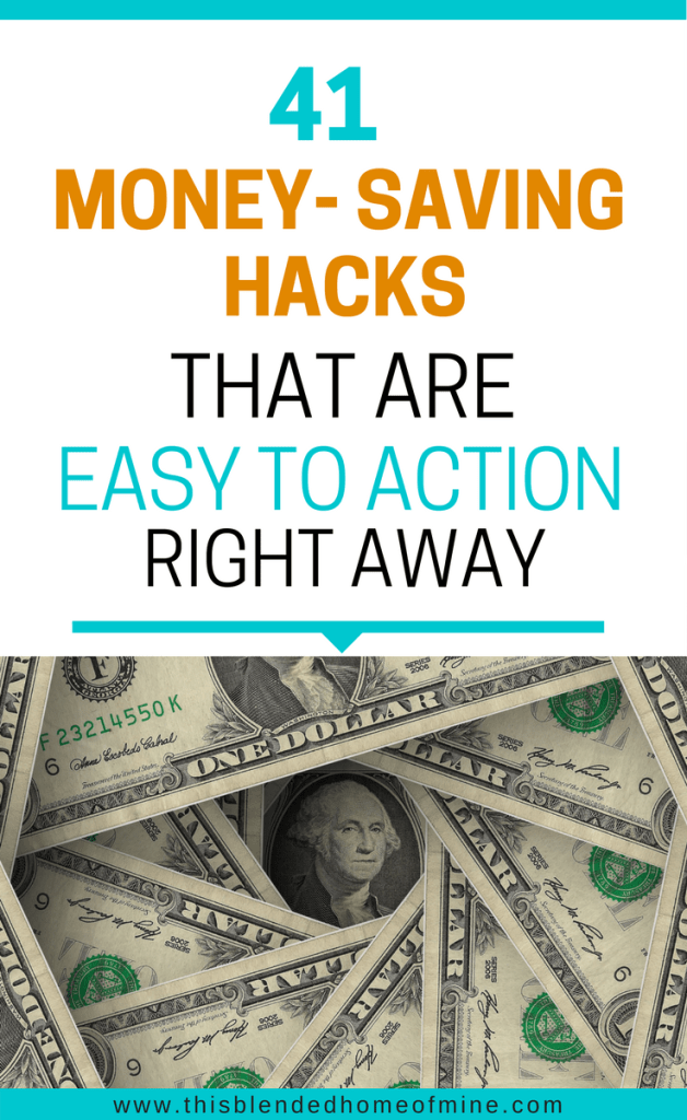 41 Money saving hacks that are easy to action - This Blended Home of Mine _ Great ideas and actionable ideas on how to save money every month even when living on a low income.