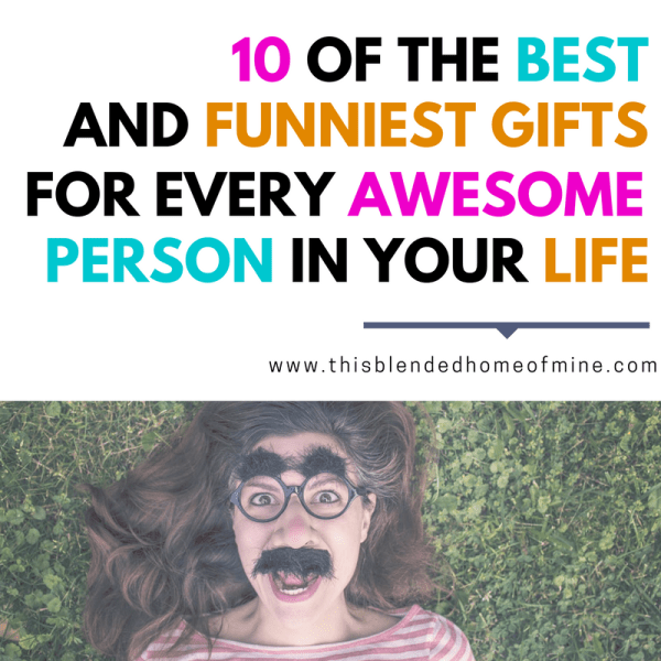10 Best Funny Gifts for Every Awesome Person in Your Life - This Blended Home of Mine _ Funny and hilarious gifts for your best friend, boyfriend, girlfriend, men and women - basically, everyone