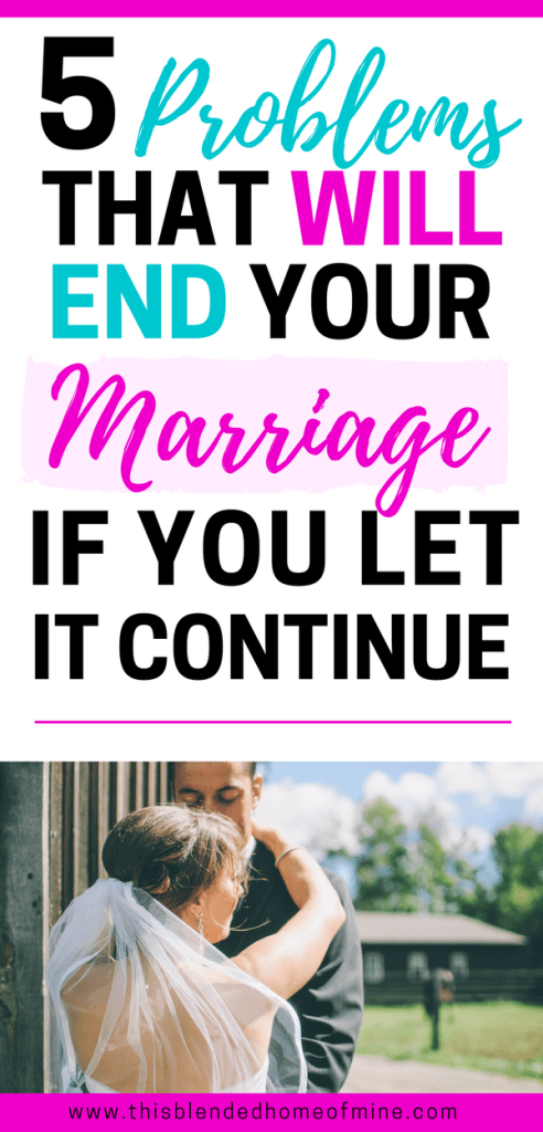 5 Problems that will end your marriage, if you let it continue - This Blended Home of Mine - Signs that your marriage will end in divorce