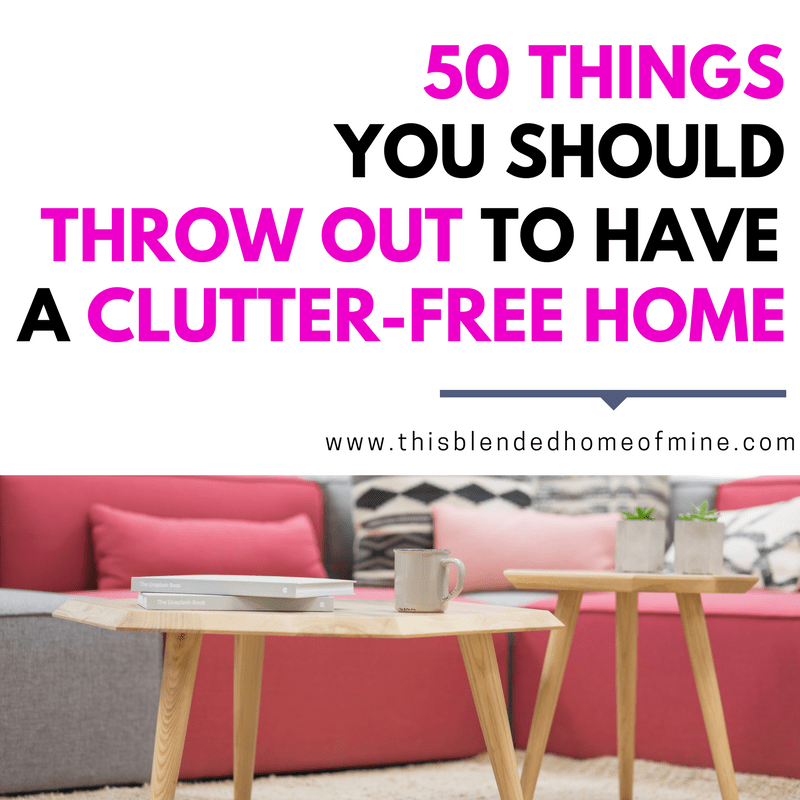How to Declutter Your Home Fast: 50 Things to Toss Out