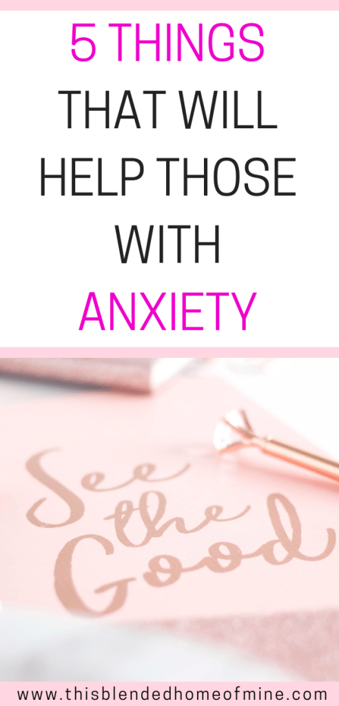 5 Tools that will help those with anxiety - This Blended Home of Mine