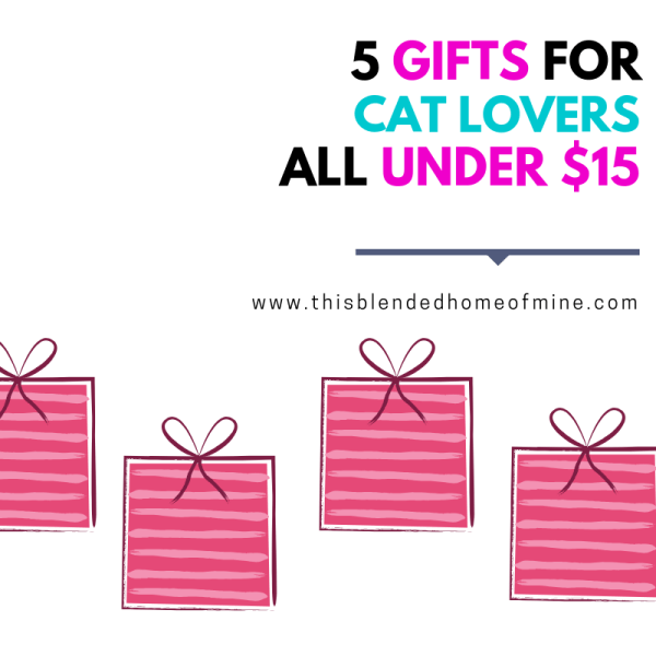 Looking for gift ideas for cat lovers? These gifts are for people who love cats! They are super cute and thoughtful - and they're all Under $15 - This Blended Home of Mine - 5 Gift for Cat Lovers that are Under $15