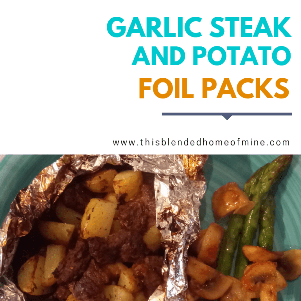 Garlic Steak and Potato Foil Packs - This Blended Home of Mine - garlic steak and potato foil packs in the oven