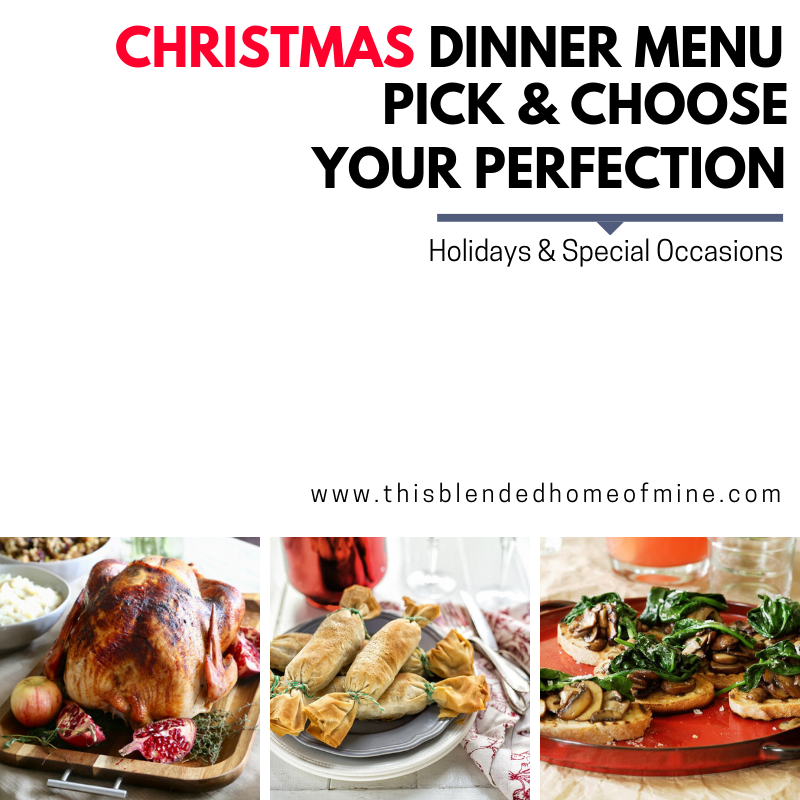 Easy Christmas Dinner Menu.The Perfect Christmas Dinner Menu This Blended Home Of