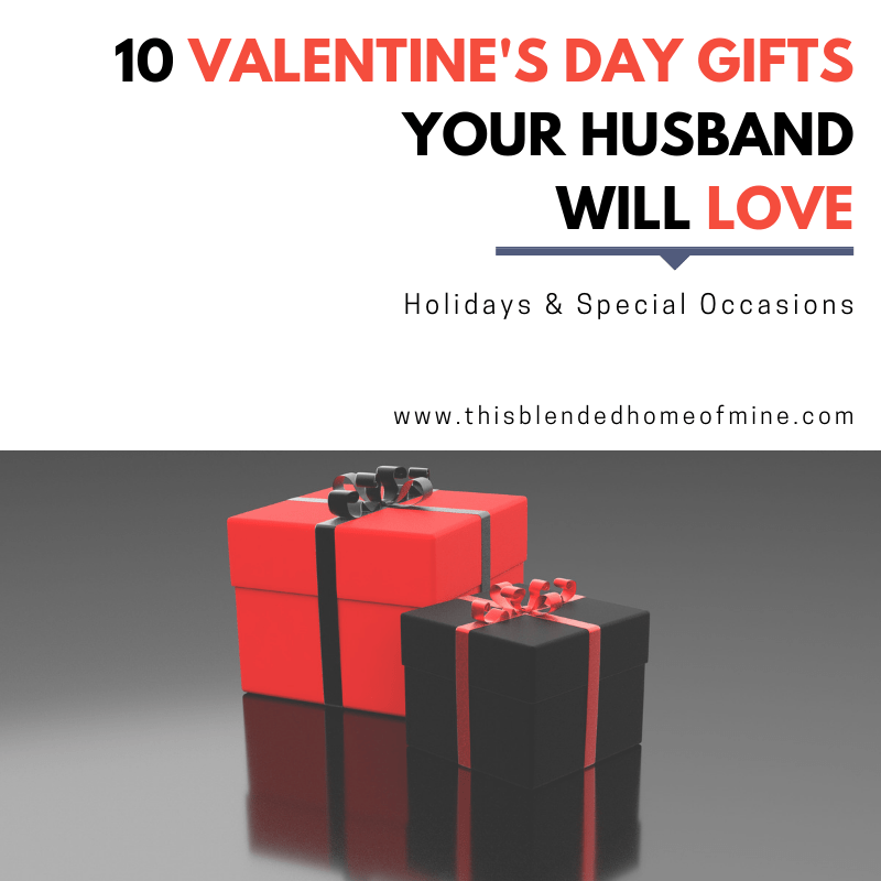 10 Valentine's Day Gifts Your Husband Will Love