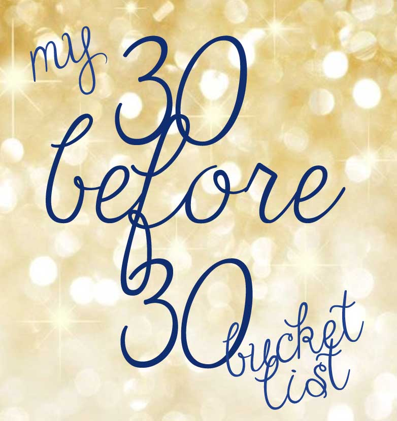 My 30 Before 30