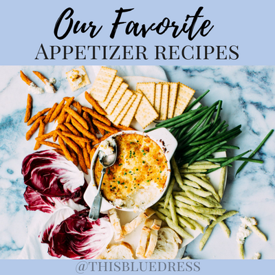 Our Favorite Appetizer Recipes