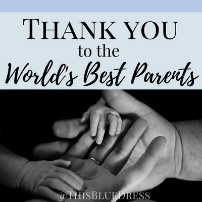 Thank You to the World's Best Parents