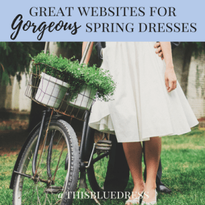 Great Websites for Gorgeous Spring Dresses