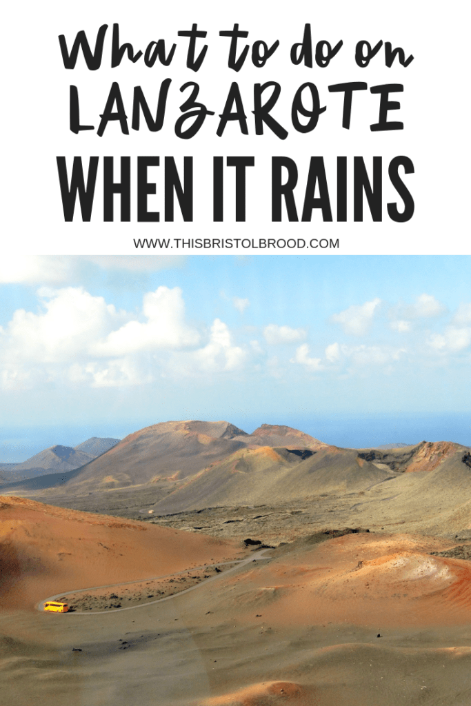 What to do on Lanzarote when it rains