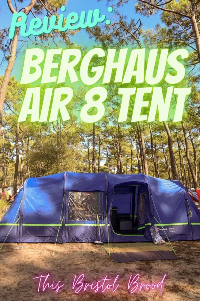 Berghaus air 8 tent review: best family air tent