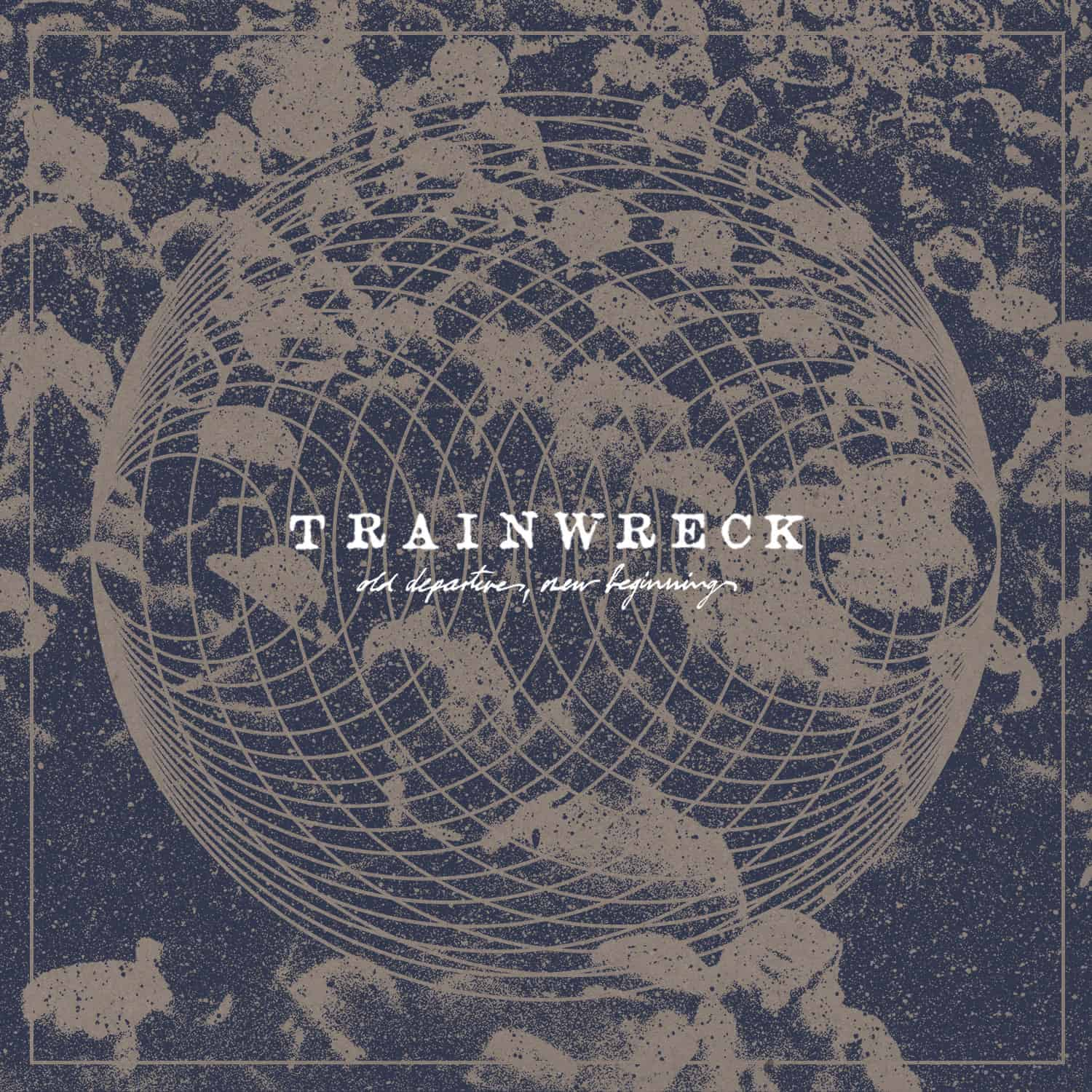 Trainwreck Old Departures Cover