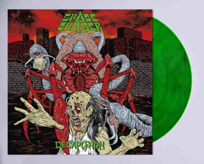 Space Chaser Decapitron green Vinyl