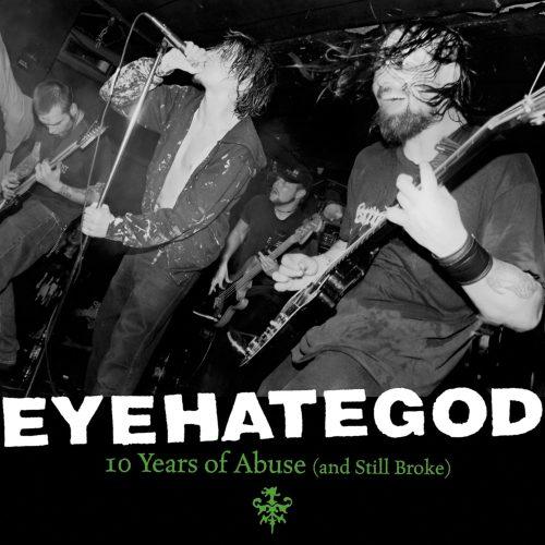 Eyehategod_10yearsOfAbuse_cover-scaled