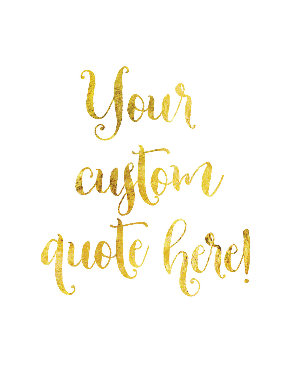 Real Gold Foil - Custom Gift - Custom Quote Art - Wall Art - 5x7 or ...