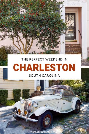 The Perfect Weekend Getaway in Charleston SC