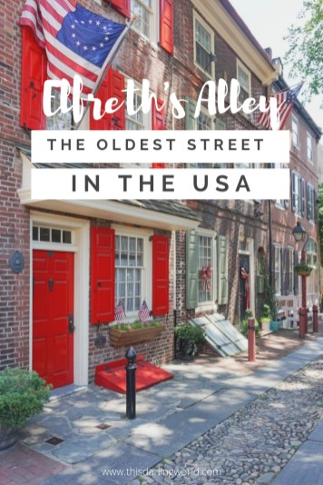 Elfreth's Alley in Philadelphia: The Oldest Street in the USA