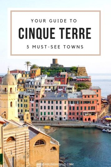 Visiting Cinque Terre: A Guide to the 5 Italian Towns