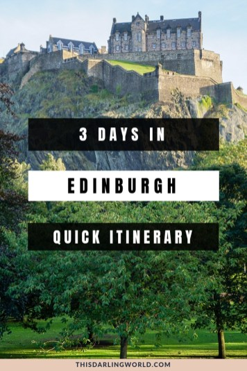 The Best Edinburgh Itinerary: 3 Days in Edinburgh