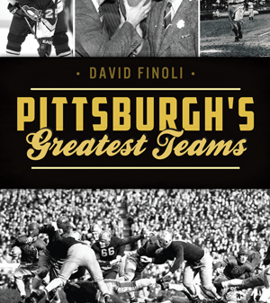 Pittsburgh Greatest Teams