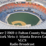 Game 2 NLCS 1969 Mets @ Braves