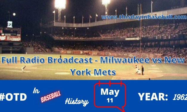 Milwaukee Braves at New York Mets Full Radio Broadcast