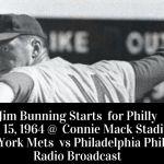 Jim Bunning beats the Mets 4-1 - Full Radio Broadcast