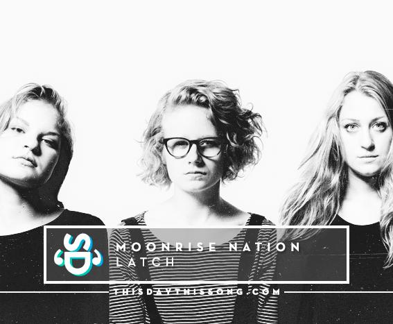 10/01/2016 @ Moonrise Nation – Latch