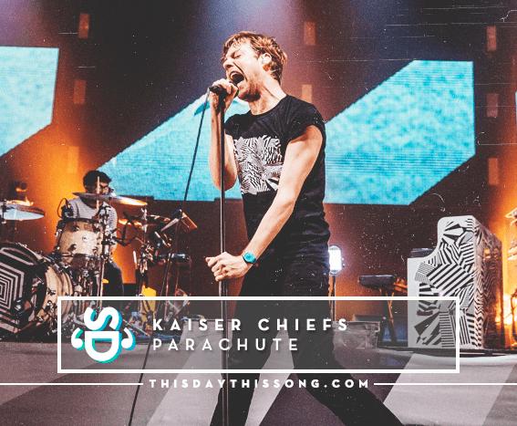 10/27/2016 @ Kaiser Chiefs – Parachute