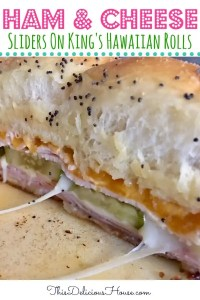 Ham and Cheese Sliders on King's Hawaiian Rolls recipe