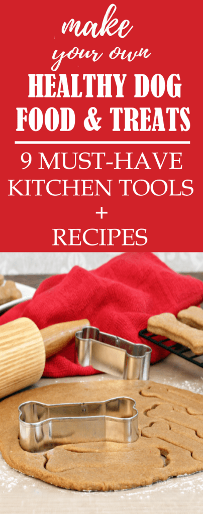 Do you love to make your own dog food and treats at home? These 9 must-have kitchen tools will up your canine cooking game in the kitchen and have you making dog food at home in no time.