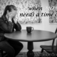 Do you need a time out?