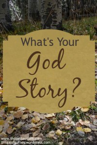 What's Your God Story?
