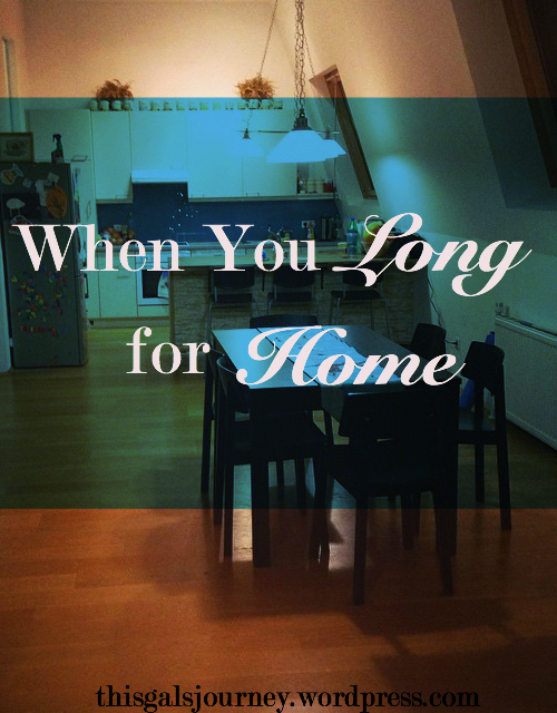 When You Long for Home