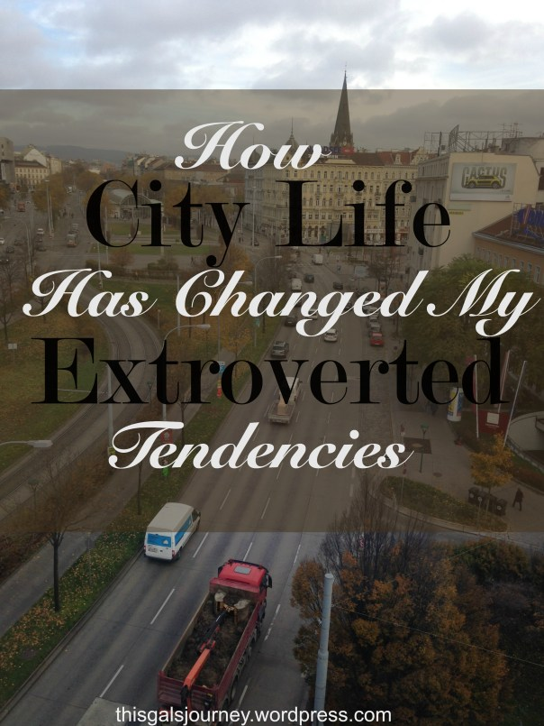 How City Life Has Changed My Extroverted Tendencies