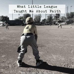 What Little League Taught Me About Faith