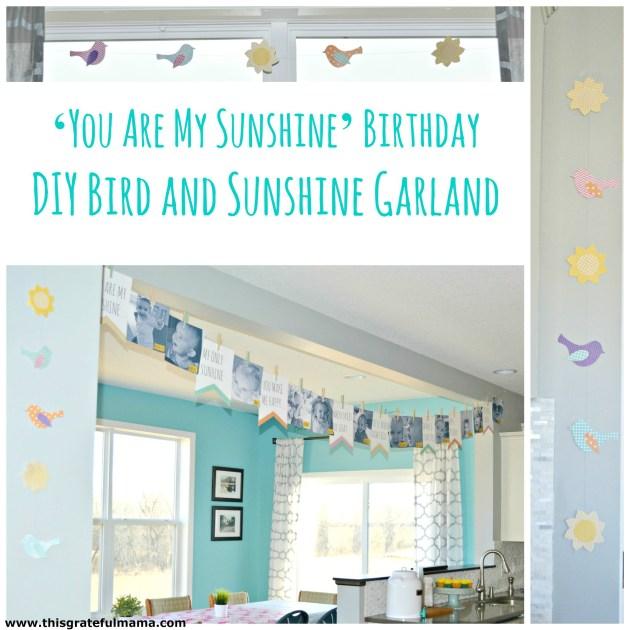 You Are My Sunshine Birthday DIY Bird and Sunshine Garland