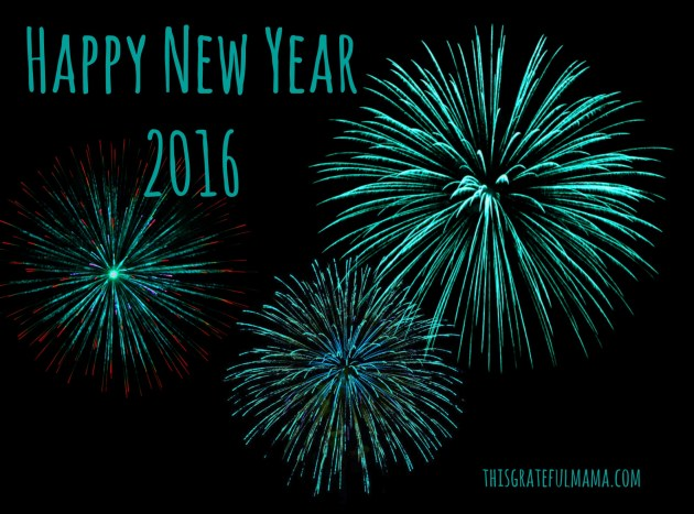 Happy New Year | thisgratefulmama.com