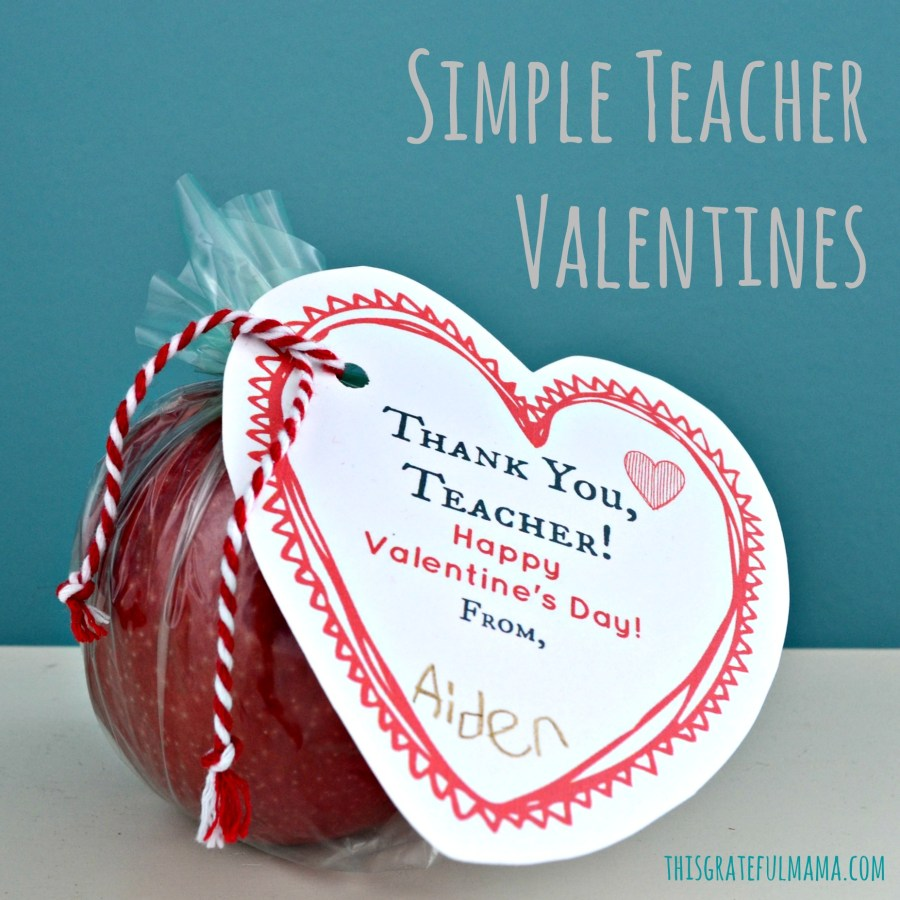 Simple Teacher Valentines | thisgratefulmama.com