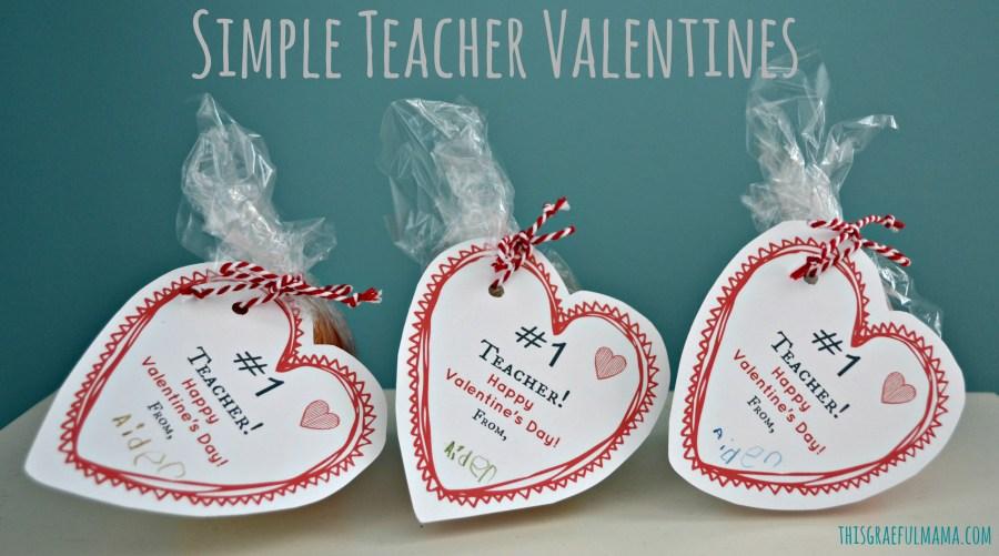Simple Teacher Valentines | thisgratefulmama.com
