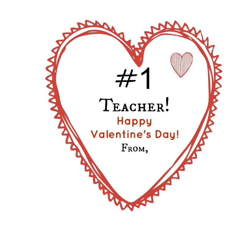 Number One Teacher Valentine   thisgratefulmama.com