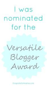 Versatile Blogger Award Nomination | thisgratefulmama.com