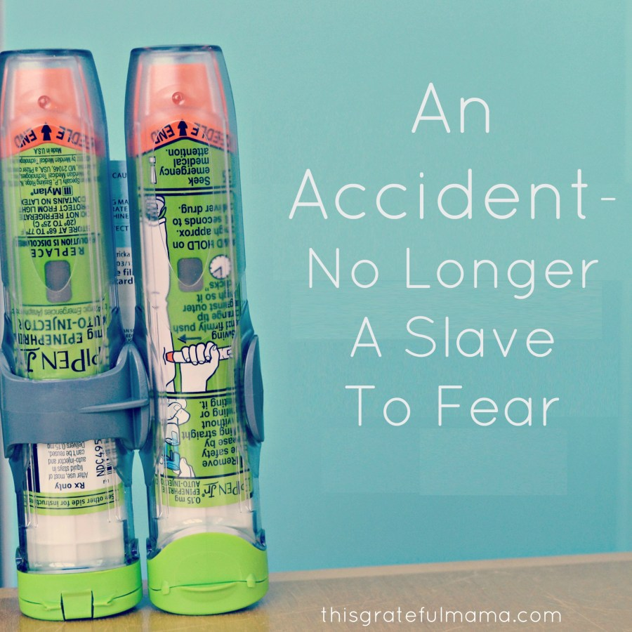 An Accident - No Longer A Slave To Fear | thisgratefulmama.com