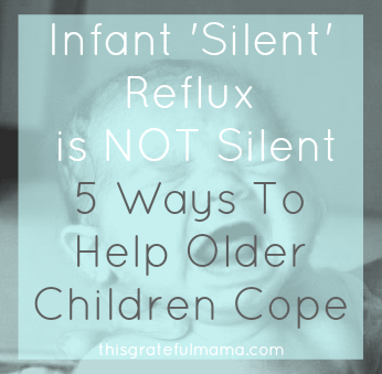 Infant 'Silent' Relux is NOT Silent - 5 Ways To Help Older Children Cope | thisgratefulmama.com