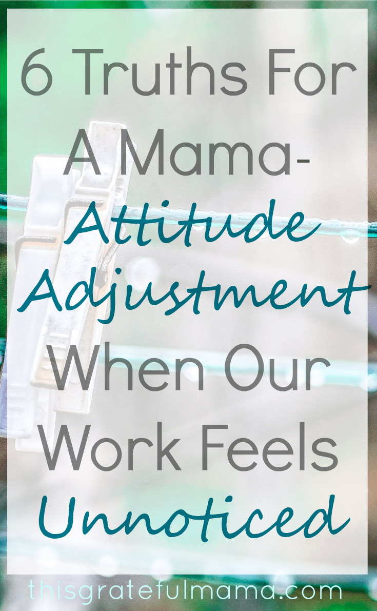 When Our Work Feels Unnoticed | thisgratefulmama.com