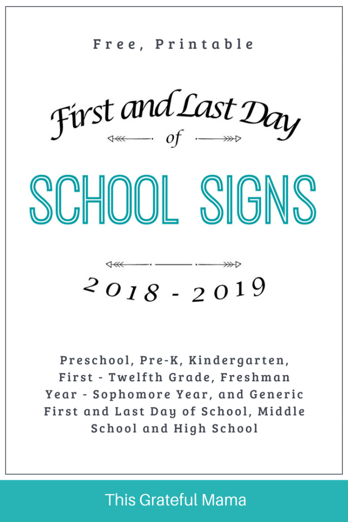 2018-2019 Printable First and Last Day of School Signs | This