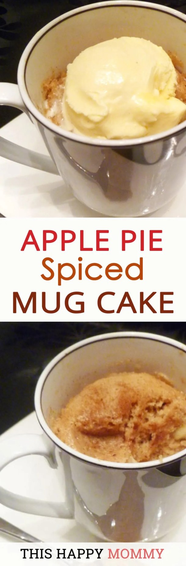 You will love this easy pie dessert cake! A perfectly spongy cake filled with all the flavors of baked apple pie. Apple Pie Spiced Mug Cake is a tasty single-serving cake that's ready in less than 5 minutes. Quick and Easy Dessert | 5 minute Microwave Cake | thishappymommy.com