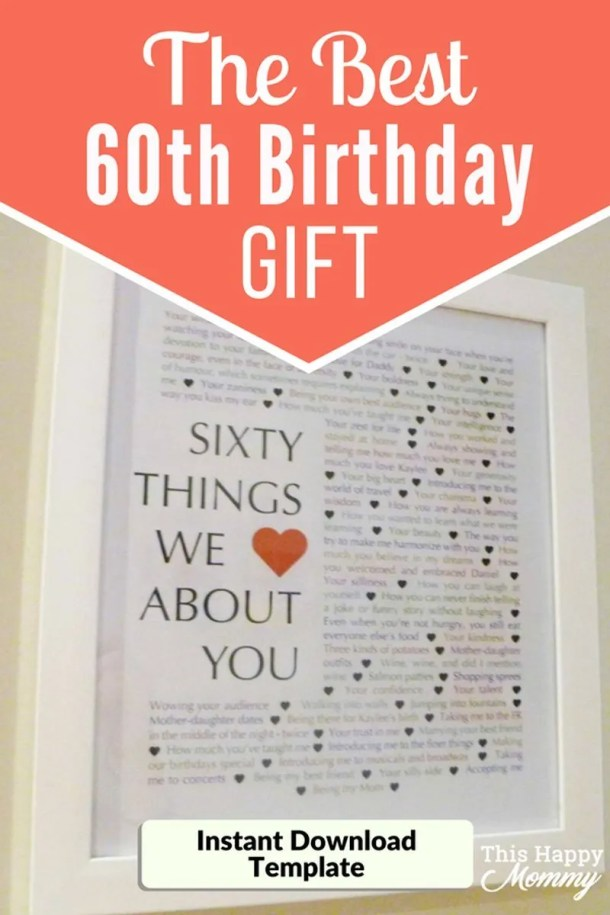60 Things We Love About You -- The best homemade 60th birthday gift. | 60th birthday gift for dad | 60th birthday gift mom | birthday party gift for adults | the best 60th birthday gift #60birthday #birthdaygift #gift #diy | thishappymommy.com