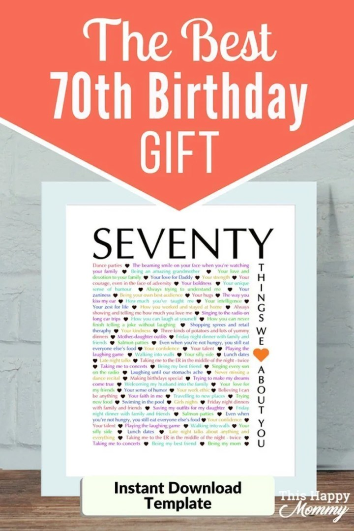 70 Things We Love About You -- The best homemade 70th birthday gift. | 70th birthday gift for dad | 70th birthday gift for mom | birthday party gift for adults | the best 70th birthday gift #70birthday #birthdaygift #gifts #diy | thishappymommy.com